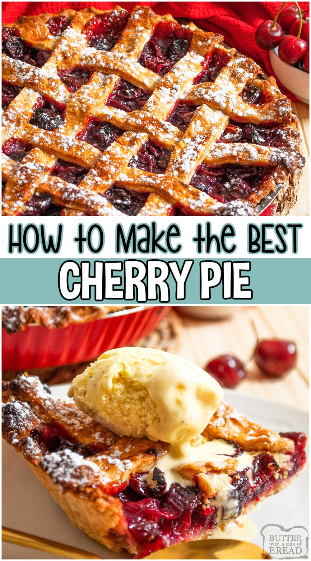 Classic cherry pie made from scratch, with the flakiest homemade crust and a delicious fresh cherry filling. Our buttery pie crust is the best and you can't beat a homemade sweet cherry pie. Serve with vanilla ice cream for the ultimate treat! #pie #cherries #cherrypie #baking #dessert #homemade #easyrecipe from BUTTER WITH A SIDE OF BREAD