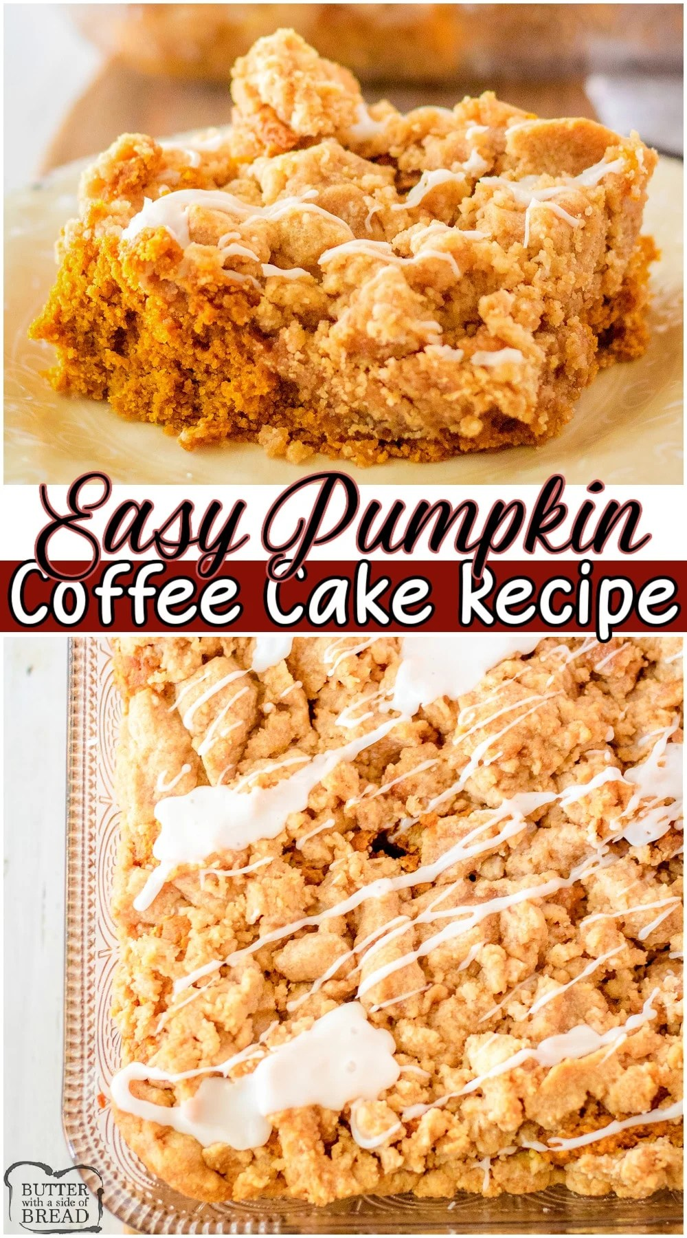 Easy Pumpkin coffee cake made with a cake mix & pumpkin, with a fantastic buttery brown sugar streusel topping! Lovely blend of Fall spices in a tender, delicious coffee cake recipe that's simple to make! #coffeecake #pumpkin #cakemix #breakfast #baking #Fall #easyrecipe from BUTTER WITH A SIDE OF BREAD