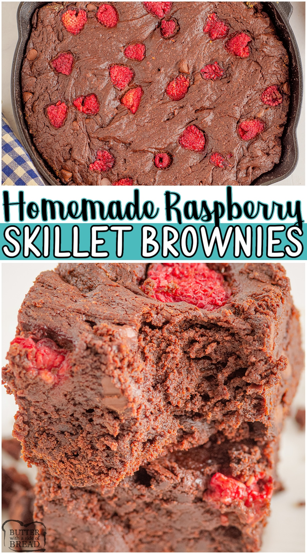 Homemade Raspberry skillet brownies made with classic ingredients for rich, fudgy brownies with fresh raspberries! Classic skillet brownie recipe topped with raspberries for a decadent treat! #brownies #skillet #castiron #raspberries #baking #chocolate #easyrecipe from BUTTER WITH A SIDE OF BREAD