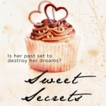 Sweet Secrets by Constance Munday bakes up erotic romance