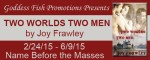 Two Worlds Two Men: An interview with Joy Frawley