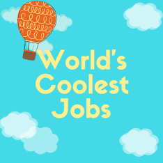 World'sCoolestJobs