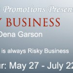 Risky Business: An interview with Dena Garson