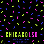 LSD in Chicago #AtoZChallenge