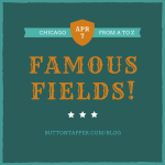 Famous Fields #AtoZChallenge