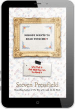 #HumpDayReviews: Nobody Wants to Read Your Shit by Steven Pressfield