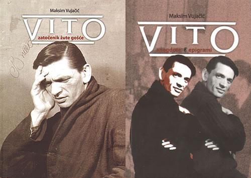 Knjige Maksima Vujačića - Vito zatočenik žute gošće i Vito anegdote i epigrami - naslovne