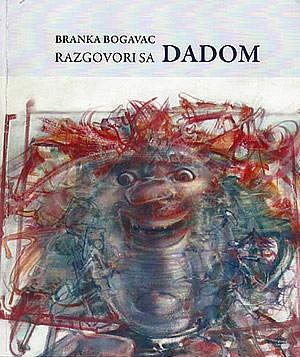 Branka Bogavac - Razgovori sa Dadom - naslovna strana 300px