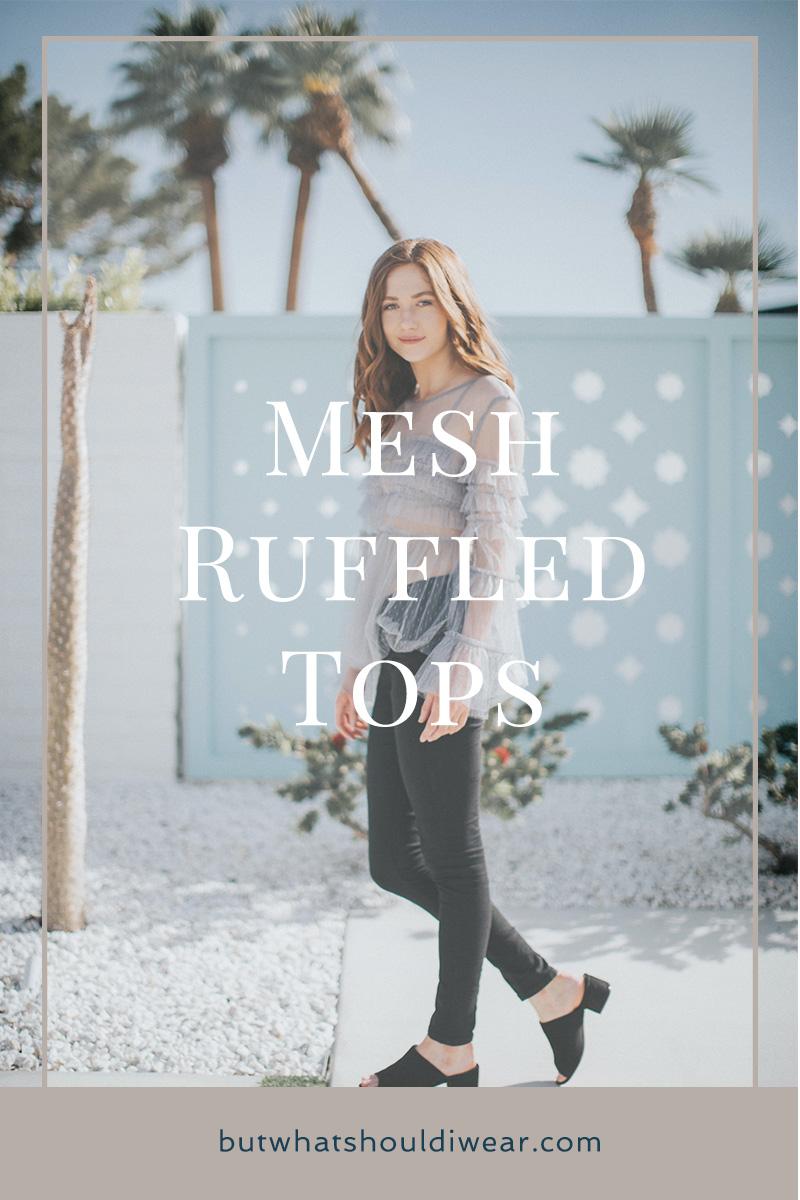 Pinterest Mesh Ruffles Tops - but what should i wear 4