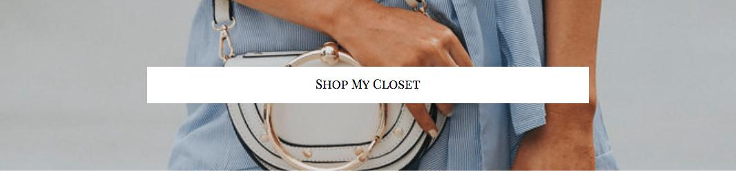Shop my Closet - but what should i wear