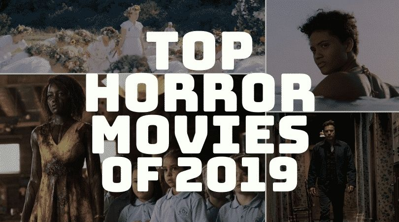 Top Horror Movies of 2019