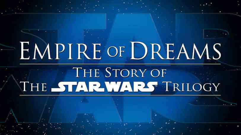 documentaries to watch- Empire of Dreams
