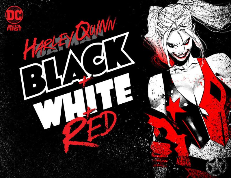 Harley Quinn: Black + White + Red'