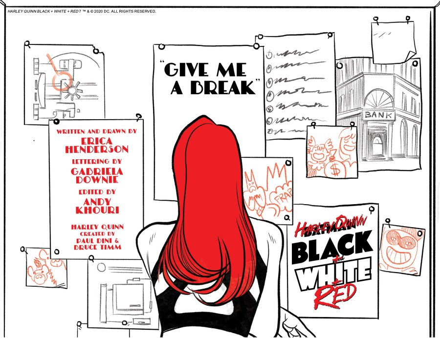 """Harley Quinn Black + White + Red Chapter Seven: """"Give Me A Break"""""""