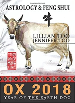 Lillian Too & Jennifer Too Astrology & Feng Shui for Ox in 2018