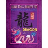 Fortune and Feng Shui Forecast 2013 for Dragon