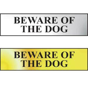 Beware Of The Dog Sign - CHR (200 x 50mm)