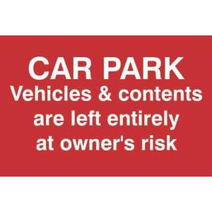 Car Park Disclaimer Sign -Sign PVC (300 x 200mm)