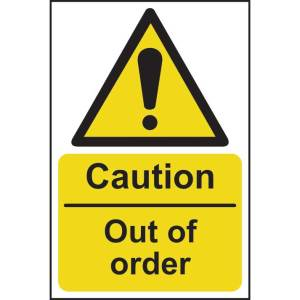 Caution Out Of Order Sign - RPVC (200 x 300mm)