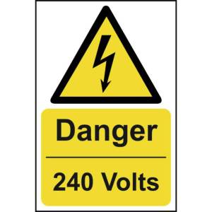 Danger 240 volts - Self Adhesive Sticky Sign (200 x 300mm)