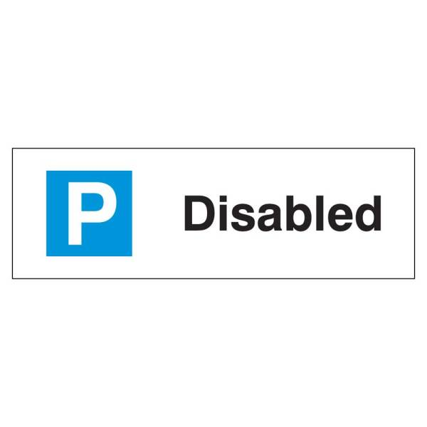 Disabled Parking Sign Rigid 1.2mm Poly 200mm x 600mm