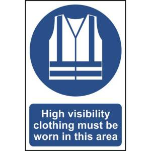 High visibility clothing must be worn... Sign - PVC 200 x 300mm