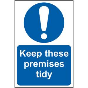 Keep These Premises Tidy Sign - RPVC (200 x 300mm)