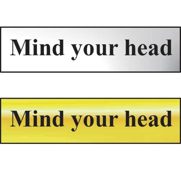 Mind Your Head Sign - Chrome Effect