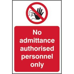 No Admittance Authorised Personnel Only Sign - SAV (400 x 600mm)
