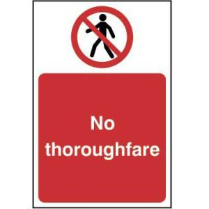 No thoroughfare - Sign - PVC (200 x 300mm)