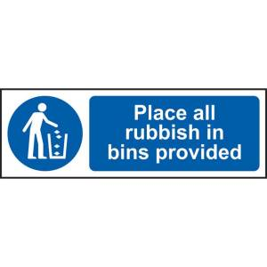 Place All Rubbish In Bins Provided Sign - SAV (300 x 100mm)