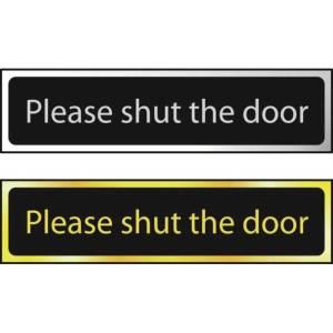 Please Shut The Door - Sign CHR (200 x 50mm)