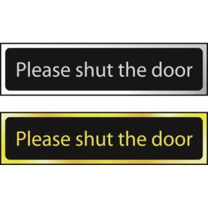 Please Shut The Door - Sign POL (200 x 50mm)