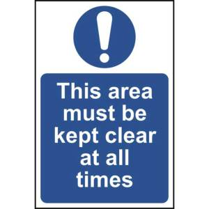 This area must be kept clear at all times - Sign - PVC (300 x 200)