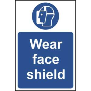 Wear face shield - Sign - PVC (200 x 300mm)