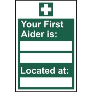 Your first aider is: ___ Located at: ___ - Sign - PVC 200 x 300mm