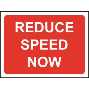 Zintec 1050 x 750mm Reduce Speed Now Road Sign (no frame)
