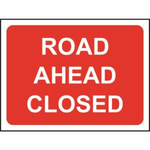 Zintec 1050 x 750mm Road Ahead Closed Road Sign with Frame