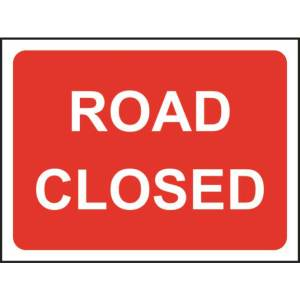 Zintec 1050 x 750mm Road Closed Road Sign (no frame)