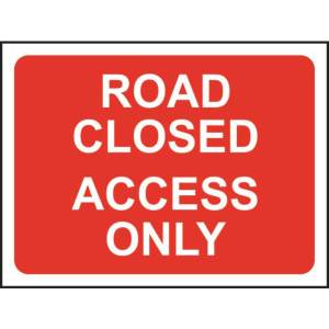 Zintec 600x450mm Road Closed Access Only Road Sign (no frame)