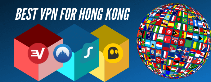 Best VPN for hong kong