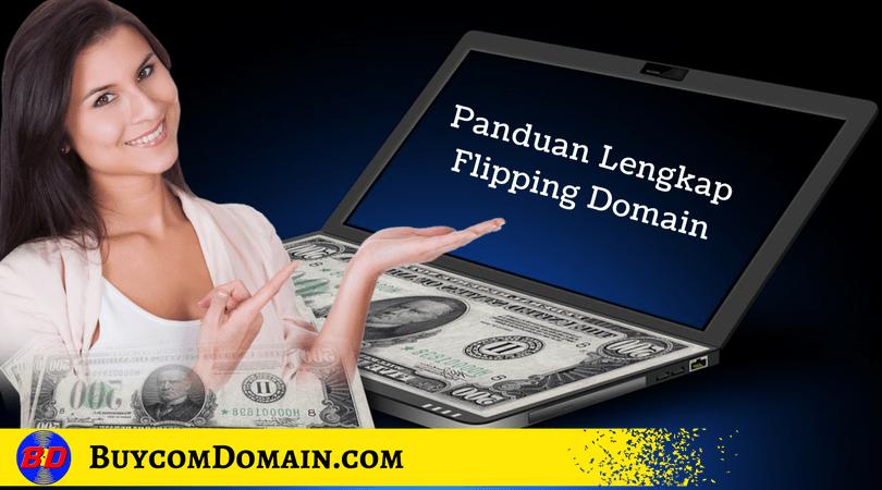 Panduan Lengkap Jual Beli Domain atau flipping domain