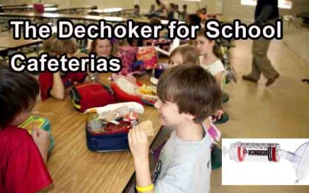 dechoker for school cafeterias 2