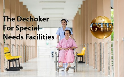 The Dechoker for Special Care Facilities