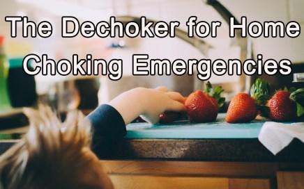 Dechoker for Home Choking Emergencies