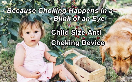Child Size Anti Choking Device