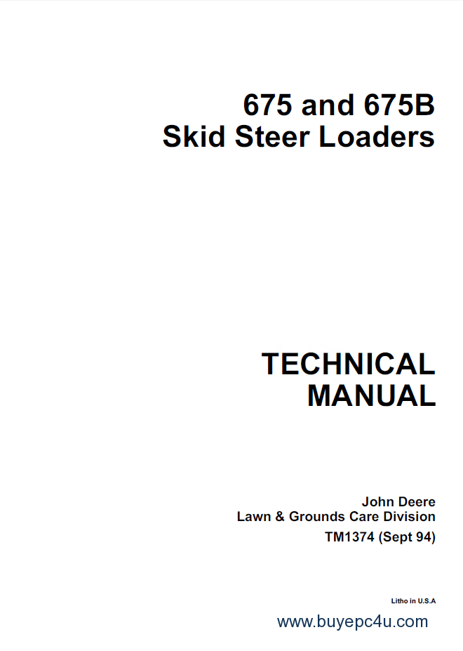 John Deere 675 & 675B Skid Steer Loaders PDF Manual