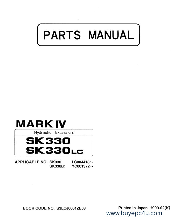 Kobelco SK330(LC) Hydraulic Excavators Parts Manual PDF