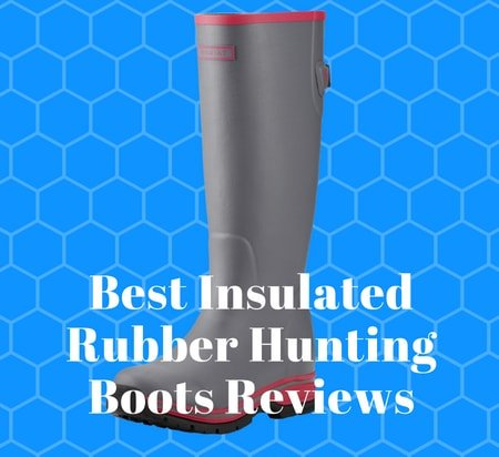 1b407a9a282 Best Insulated Rubber Hunting Boots Reviews 2019 | Buyer Faith