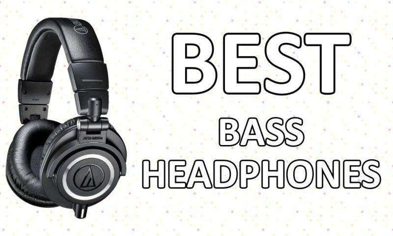 Best Bass Headphones To Buy In 2019